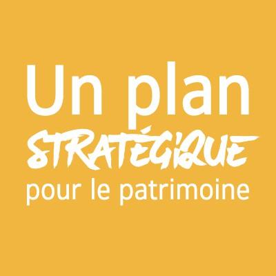 Un plan stratégique pour le patrimoine