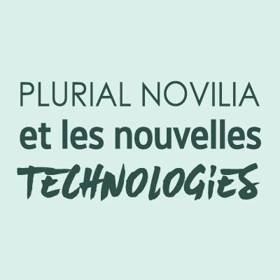 Plurial Novilia et les nouvelles technologies