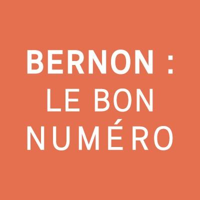 Bernon : le bon numéro