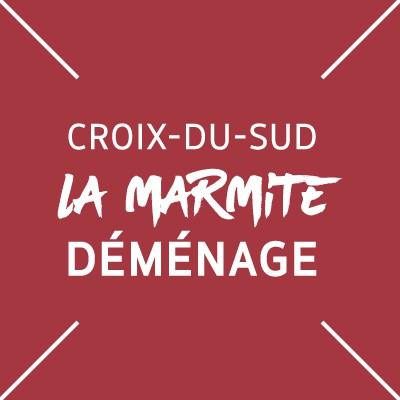 Croix-du-Sud : la Marmite déménage